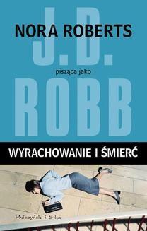 Chomikuj, ebook online Wyrachowanie i śmierć. J.D Robb