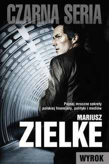 Chomikuj, ebook online Wyrok. Mariusz Zielke