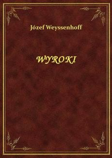 Chomikuj, ebook online Wyroki. Józef Weyssenhoff