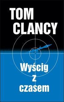 Chomikuj, ebook online Wyścig z czasem. Tom Clancy