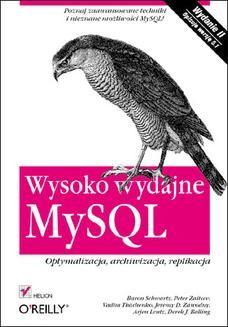 Chomikuj, ebook online Wysoko wydajne MySQL. Optymalizacja, archiwizacja, replikacja. Wydanie II. Baron Schwartz