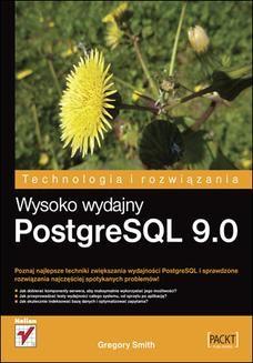 Chomikuj, ebook online Wysoko wydajny PostgreSQL 9.0. Gregory Smith