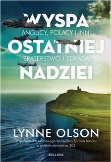Chomikuj, ebook online Wyspa ostatniej nadziei. Lynne Olson
