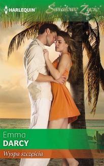 Chomikuj, ebook online Wyspa szczęścia. Emma Darcy