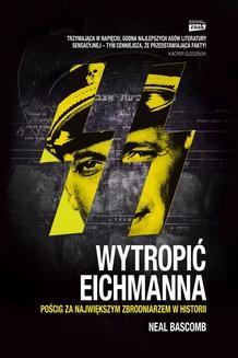 Ebook Wytropić Eichmanna pdf