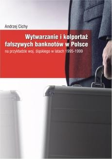 Chomikuj, ebook online Wytwarzanie i kolportaż fałszywych banknotów w Polsce. Andrzej Cichy