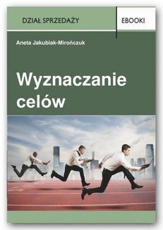 Chomikuj, ebook online Wyznaczanie celów. Aneta Jakubiak-Mirończuk