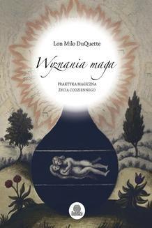 Ebook Wyznania maga. Praktyka magiczna życia codziennego pdf