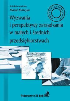 Chomikuj, ebook online Wyzwania i perspektywy zarządzania w małych i średnich przedsiębiorstwach. Marek Matejun