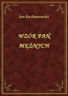 Chomikuj, ebook online Wzór Pań Mężnych. Jan Kochanowski