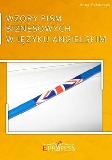 Chomikuj, ebook online Wzory pism biznesowych w języku angielskim. Anna Piekarczyk