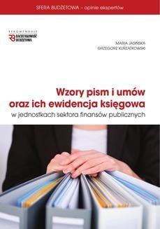 Chomikuj, ebook online Wzory pism i umów oraz ich ewidencja księgowa w jednostkach sektora finansów publicznych. Grzegorz Kurzątkowski