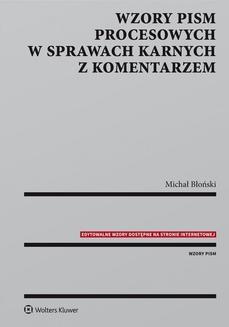 Ebook Wzory pism procesowych w sprawach karnych z komentarzem pdf