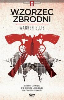 Chomikuj, ebook online Wzorzec zbrodni. Warren Ellis