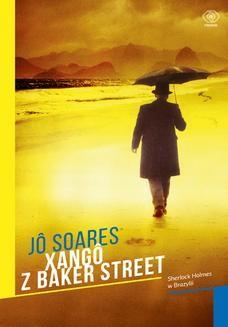 Chomikuj, ebook online Xango z Baker Street. Jo Soares