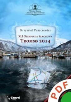 Ebook XLI Olimpiada Szachowa. Tromso 2014 pdf