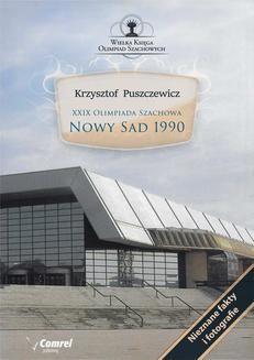 Chomikuj, ebook online XXIX Olimpiada Szachowa – Nowy Sad 1990. Krzysztof Puszczewicz