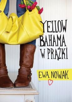 Chomikuj, ebook online Yellow bahama w prążki. Ewa Nowak