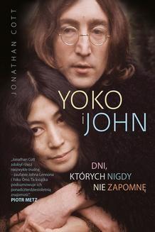Chomikuj, ebook online Yoko i John. Dni. których nigdy nie zapomnę. Johnatan Cott