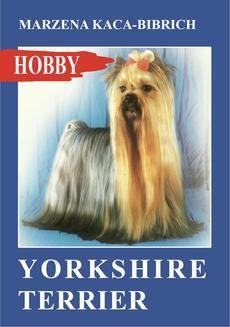 Chomikuj, ebook online Yorkshire terrier. Marzena Kaca-Bibrich