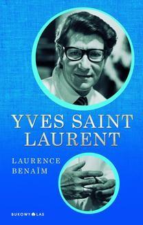 Chomikuj, ebook online Yves Saint Laurent. Laurence Benaïm