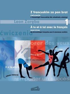 Chomikuj, ebook online Z francuskim za pan brat 1. Ćwiczenia z frazeologii francuskiej. Leon Zaręba