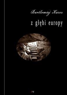 Chomikuj, ebook online Z głębi Europy. Bartłomiej Kurcz
