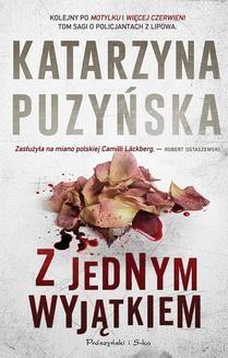 Chomikuj, ebook online Z jednym wyjątkiem. Katarzyna Puzyńska