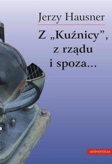 Chomikuj, ebook online Z Kuźnicy z rządu i spoza …. Jerzy Hausner