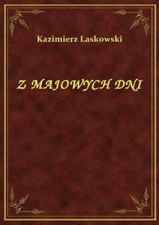 Chomikuj, ebook online Z Majowych Dni. Kazimierz Laskowski