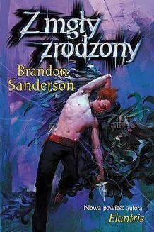 Chomikuj, ebook online Z mgły zrodzony. Brandon Sanderson