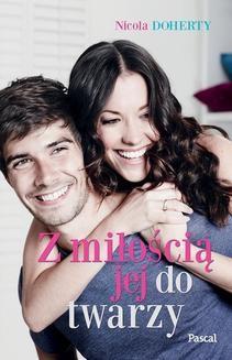 Ebook Z miłością jej do twarzy pdf