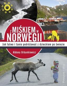 Chomikuj, ebook online Z Miśkiem w Norwegii. Aldona Urbankiewicz