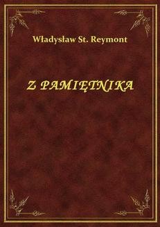 Chomikuj, ebook online Z Pamiętnika. Władysław St. Reymont