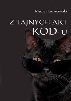 Chomikuj, ebook online Z tajnych akt KOD-u. Maciej Karwowski
