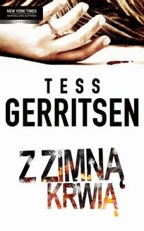 Chomikuj, pobierz ebook online Z zimną krwią. Tess Gerritsen