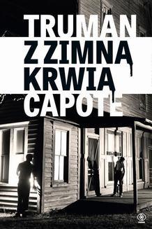 Chomikuj, ebook online Z zimną krwią. Truman Capote