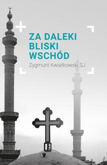 Ebook Za daleki Bliski Wschód pdf
