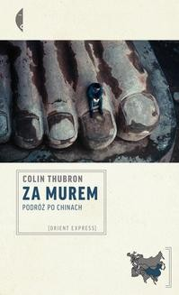 Chomikuj, ebook online Za Murem. Colin Thubron