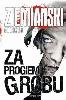 Chomikuj, ebook online Za progiem grobu. Andrzej Ziemiański