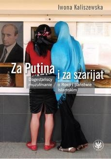 Chomikuj, ebook online Za Putina i za szarijat. Iwona Kaliszewska