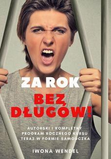 Chomikuj, ebook online Za rok bez długów!. Iwona Wendel