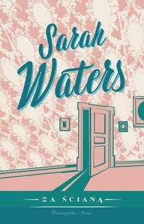 Chomikuj, ebook online Za ścianą. Sarah Waters