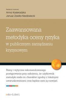 Chomikuj, ebook online Zaawansowana metodyka oceny ryzyka w publicznym zarządzaniu kryzysowym. Anna Kosieradzka