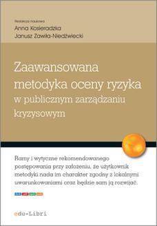 Chomikuj, ebook online Zaawansowana metodyka oceny ryzyka w publicznym zarządzaniu kryzysowym. redakcja: Anna Kosieradzka