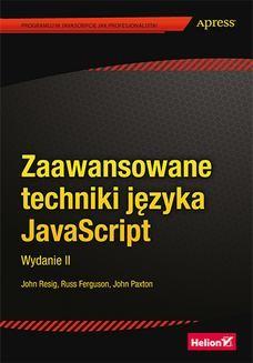 Chomikuj, ebook online Zaawansowane techniki języka JavaScript. Wydanie II. John Resig