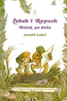 Chomikuj, pobierz ebook online Żabek i Ropuch. Dzień po dniu. Arnold Lobel