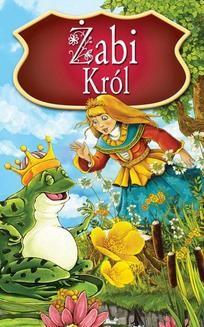 Chomikuj, ebook online Żabi Król. Najpiękniejsze Baśnie. Peter L. Looker
