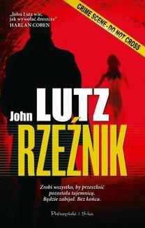 Chomikuj, ebook online Zabójcza seria: Rzeźnik. John Lutz