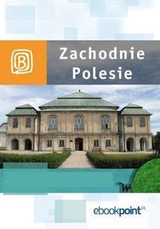 Chomikuj, ebook online Zachodnie Polesie. Miniprzewodnik. Praca zbiorowa